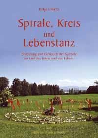 Helge Folkerts: Spirale, Kreis und Lebenstanz