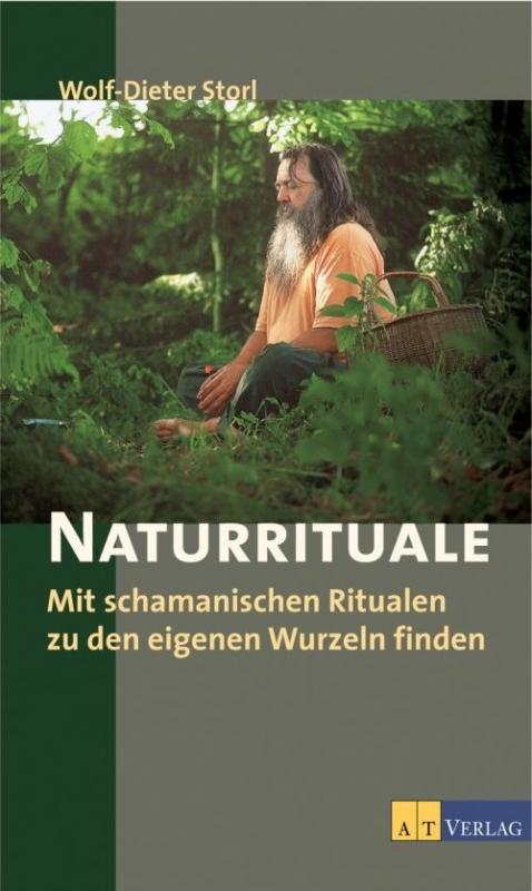 Storl Wolf-Dieter: Naturrituale
