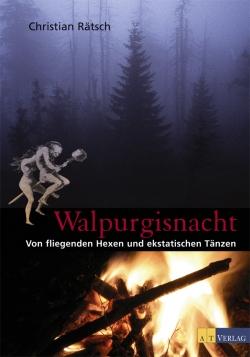 Christian Rätsch: Walpurgisnacht