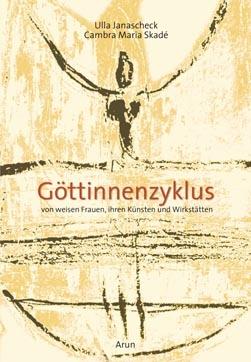 Cambra Maria Skade & Ulla Janaschek: Göttinnenzyklus - Orakelset