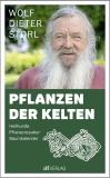 Storl: Die Pflanzen der Kelten