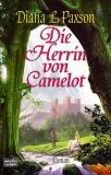 Diana L. Paxson: Artus-Zyklus Bd.3 - Die Herrin von Camelot
