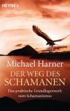 Harner: Der Weg des Schamanen