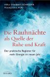 Griebert/Muri: Die Rauhnächte als Quelle der Ruhe und Kraft