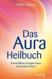 Lübeck: Aura-Heilbuch