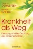 Dahlke/Dethlefsen: Krankheit als Weg