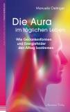 Oetinger: Die Aura im täglichen Leben 1