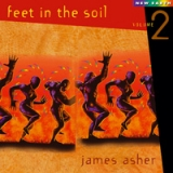 James Asher: Feet in the Soil 2