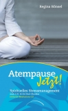 Bönsel: Atempause Jetzt! - Buch & CD