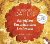 Dahlke: CD Entgiften, Entschlacken, Loslassen - Audi-CD