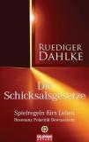 Dahlke: Die Schicksalsgesetze: Spielregeln fürs Leben - Resonanz