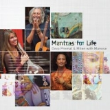 Deva Premal & Miten & Manose: Mantras for Life A Deeper Light