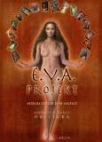 Marlies & Klaus Holitzka: Das E.V.A.-Projekt