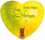 Claudia Knüppel: Elfen öffnen Herzen