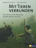 Fischer-Rizzi: Mit Tieren verbunden - Neuauflage!
