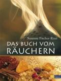 Fischer-Rizzi: Das Buch vom Räuchern
