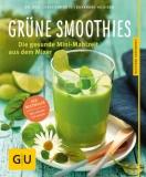 Hickisch: Grüne Smoothies