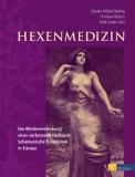 Müller-Ebeling/Rätsch/Storl: Hexenmedizin