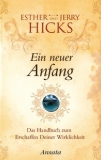 Esther Hicks, Jerry Hicks: Ein neuer Anfang