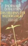 Thorwald Dethlefsen: Das Erlebnis der Wiedergeburt - antiquarisch!