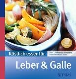 Müller. Köstlich essen für Leber & Galle