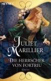 Marillier: Unter dem Nordstern 02 - Die Herrscher von Fortriu- a