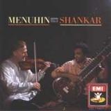 Menuhin & Shankar: Menuhin meets Shankar
