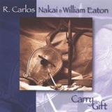 Carlos Nakai: Carry the Gift