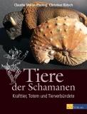 C. Müller-Ebeling/C. Rätsch: Tiere der Schamanen