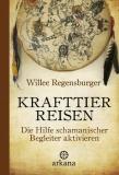 Willee Regensburger; Krafttierreisen