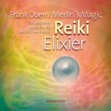 Merlin´s Magic/Frank Doerr: Reiki, Elixier