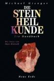 Michael Gienger: Steinheilkunde