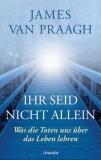 Van Praagh:  Ihr seid nicht allein