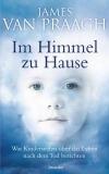 Van Praagh: Im Himmel zu Hause