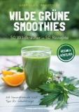 Wilde: Grüne Smoothies