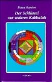 Bardon: Der Schlüssel zur wahren Kabbalah - antiquarisch!